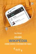 Utiliser Wikipédia comme source d'information fiable