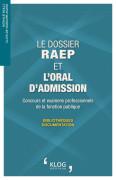 Le dossier RAEP et l'oral d'admission. Concours et examens professionnels de la fonction publique - Bibliothèques / Documentation
