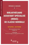 Préparer le concours de Bibas de classe normale - 3e édition