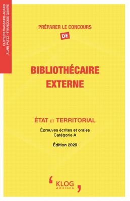 Préparer le concours de Bibliothécaire externe. État et territorial