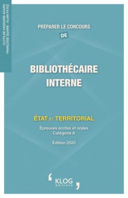 Préparer le concours de Bibliothécaire interne. État et territorial