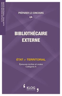 Préparer le concours de Bibliothécaire, externe. État et territorial.