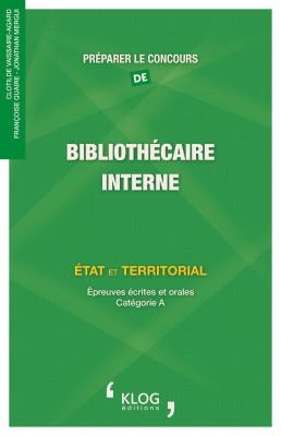 Préparer le concours de Bibliothécaire, interne. État et territorial