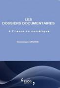 Les dossiers documentaires à l'heure du numérique